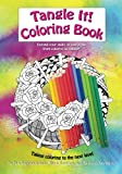 Tangle It! Coloring Book: Taking coloring to the next level (Volume 1)
