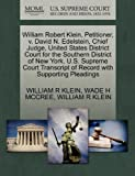 William Robert Klein, Petitioner, V. David N. Edelstein, Chief Judge, United States District Court for the Southern District of New York. U. S. Supreme, William R. Klein and Wade H. MCCREE, 1270674250