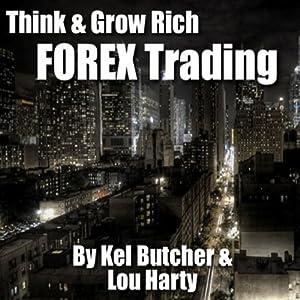 Think & Grow Rich: Forex Trading Speech
