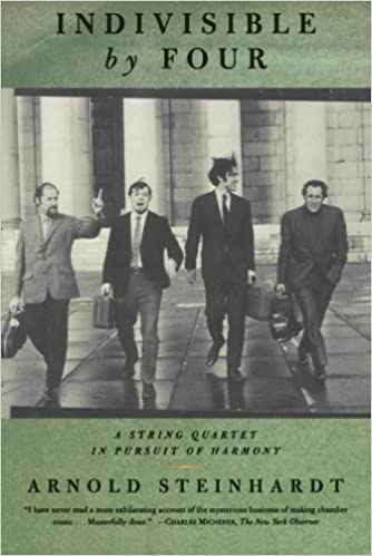 indivisible by four a string quartet in pursuit of harmony arnold