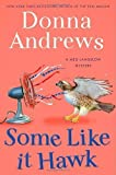 img - for Some Like It Hawk: A Meg Langslow Mystery by Andrews, Donna 1st (first) Edition (7/17/2012) book / textbook / text book