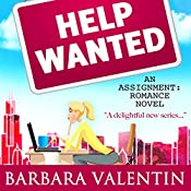 Help Wanted: Assignment: Romance, Book 2 | Barbara Valentin