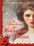The Seduction of the Crimson Rose (Pink Carnation series Book 4)