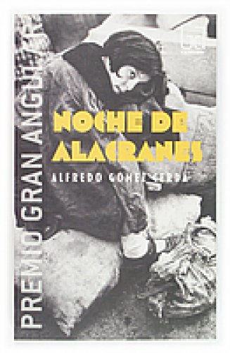 Noche de alacranes (eBook-ePub): 255 (Gran angular) (Spanish Edition)
