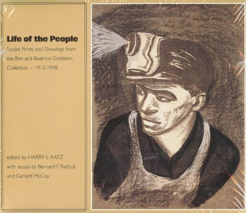 Descargar Libro Life Of The People: Realist Prints And Drawings From The Ben And Beatrice Goldstein Collection, 1912-1948 Harry L. Katz