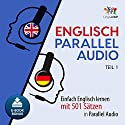 Englisch Parallel Audio - Einfach Englisch lernen mit 501 Sätzen in Parallel Audio - Teil 1 Hörbuch von Lingo Jump Gesprochen von: Lingo Jump