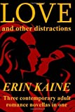 Love and Other Distractions, Erin Kaine, 1493763482