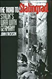 The Road to Stalingrad: Stalins War with Germany, Volume One Paperback June 10, 1999