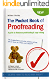 The Pocket Book of Proofreading: A guide to freelance proofreading & copy-editing