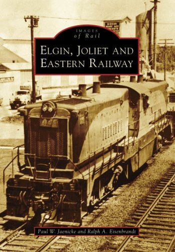 Elgin, Joliet, and Eastern Railway (IL) (Images of - Il Aurora Stores In