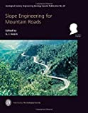Engineering Special Publication 24 - Slope Engineering for Mountain Roads, G J Hearn, 1862393311