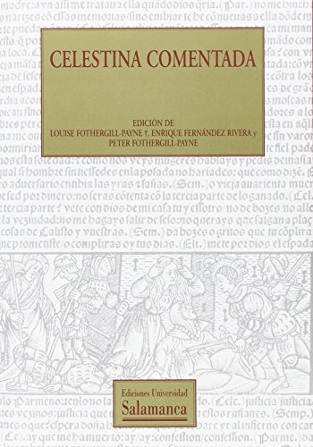 Celestina Comentada/ Commented Celestina (Textos Recuperados/ Recovered Texts) (Spanish Edition)