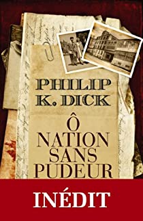 Ô Nation sans pudeur par Dick