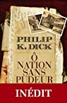 Ô Nation sans pudeur par Philip K. Dick