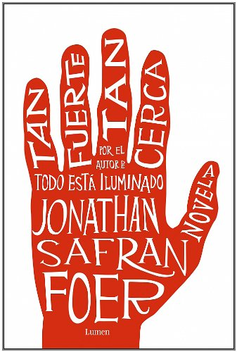 Tan Fuerte, Tan Cerca / Extremely Loud & Incredibly Close (Spanish Edition)