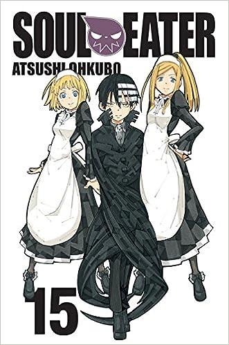 Soul Eater Vol 15 Ohkubo Atsushi 9780316234900 Amazon Com Books