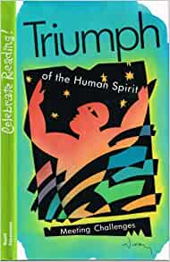 triumph of the human spirit essays The human spirit essaysthroughout many novels the theme of the determination to win, overcoming obstacles and the inner strength come very apparent through strong.