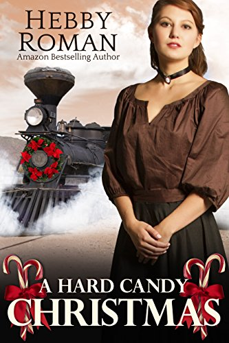 A Hard Candy Christmas (A West Texas Christmas Trilogy Book 1)]()