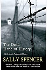 Dead Hand of History (A DCI Monika Paniatowski Mystery Book 1) Kindle Edition