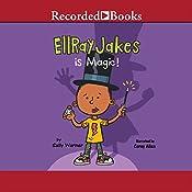 EllRay Jakes Is Magic | Sally Warner