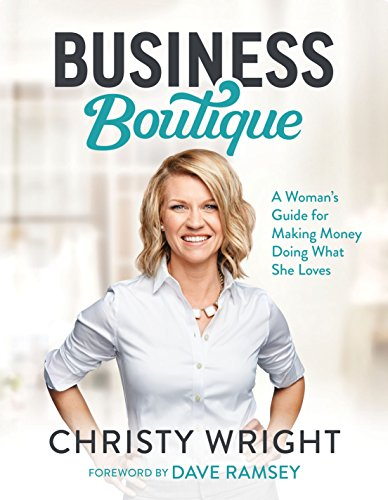 Pdf Business Business Boutique: A Woman's Guide for Making Money Doing What She Loves