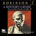 A History of Rome, Volume 1 | Cyril Robinson