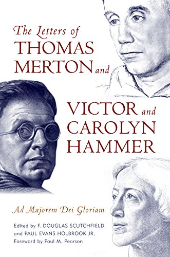 The Letters of Thomas Merton and Victor and Carolyn Hammer: Ad Majorem Dei Gloriam (Hammer Letter)