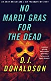 img - for No Mardi Gras For The Dead (Broussard & Franklyn) book / textbook / text book