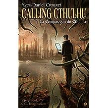 Calling Cthulhu - La Compassion de Cthulhu (Imaginarium)
