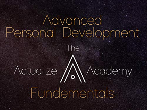 Advanced Personal Development - The Actualize Academy Fundementals on Amazon Prime Video UK