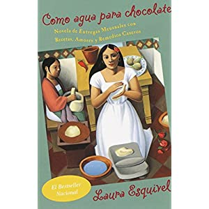 Como agua para chocolate de Laura Esquivel | Letras y Latte