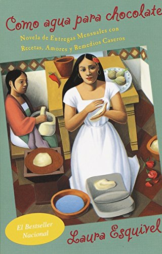 Como agua para chocolate (Spanish Edition) [Laura Esquivel] (Tapa Blanda)
