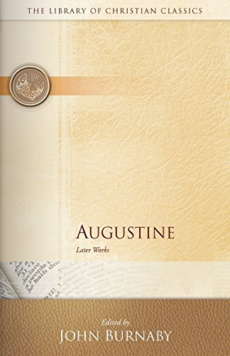 Augustine Blue Label (Augustine: Later Works (The Library of Christian Classics))