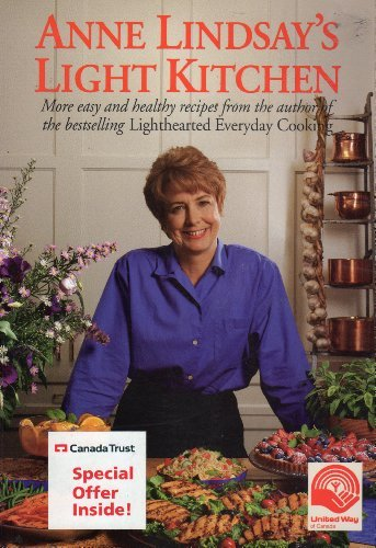 Anne Lindsay's Light Kitchen by Anne Lindsay (2013-04-01) pdf epub