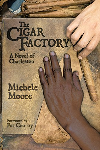 Cigars Usa - The Cigar Factory: A Novel of Charleston (Story River Books)