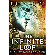 The Infinite Loop (The Inevitable Book 2)