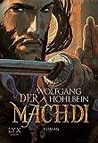 Die Chronik der Unsterblichen - Der Machdi (Andrej und Abu Dun, Band 13)