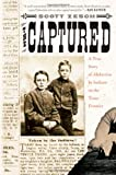 The Captured, Scott Zesch, 0312317875