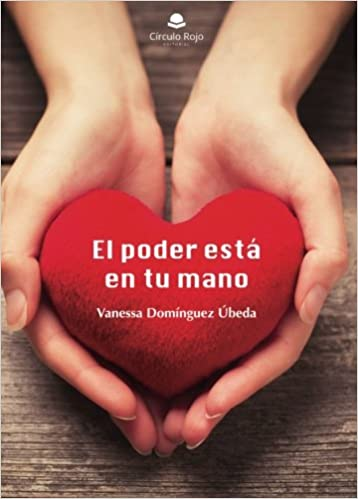 EL PODER ESTÁ EN TU MANO (Spanish Edition): Vanessa Dominguez: 9788491759447: Amazon.com: Books