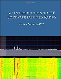 An introduction to HF Software Defined Radio: SDR for Amateur Radio
