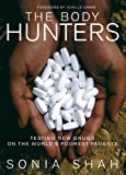The Body Hunters, Sonia Shah, 1595582142