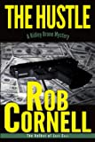 The Hustle (A Ridley Brone Mystery Book 2)