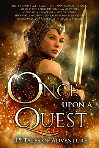 Once Upon A Quest: 15 Tales of Adventure (Once Upon Series Book 3) ()