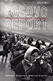 img - for Kosovo Report: Conflict * International Response * Lessons Learned book / textbook / text book