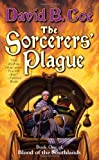The Sorcerers' Plague, David B. Coe and David Coe, 0765316382