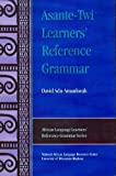 Asante-Twi Learners' Reference Grammar, Adu-Amankwah, David, 1586842269