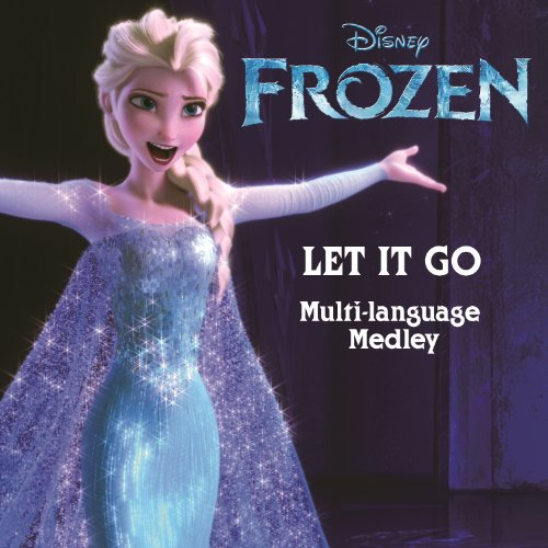 "Let It Go (From ""Frozen"" / Mul..."