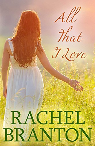 All That I Love (Finding Home Book 2) (Farm Horse White)
