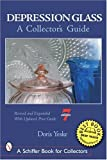 img - for Depression Glass: A Collector's Guide (Schiffer Book for Collectors) by Doris Yeske (2005-01-01) book / textbook / text book