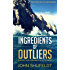 Ingredients of Outliers: A Recipe for Personal Achievement (Outlier Series Book 1)